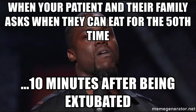 Kevin Hart Face - When your patient and their family asks when they can eat for the 50th time  ...10 minutes after being extubated