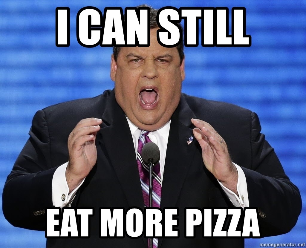 Hungry Chris Christie - I CAN STILL EAT MORE PIZZA