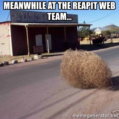 Tumbleweed - Meanwhile at the reapit web team...