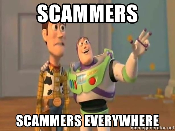X, X Everywhere  - Scammers scammers everywhere