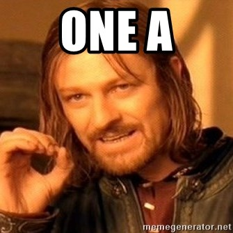 One Does Not Simply - One a