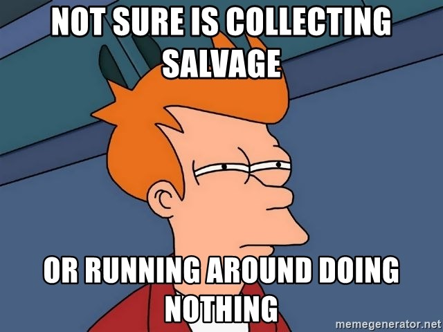 Futurama Fry - NOT SURE IS COLLECTING salvage OR RUNNING AROUND DOING NOTHING