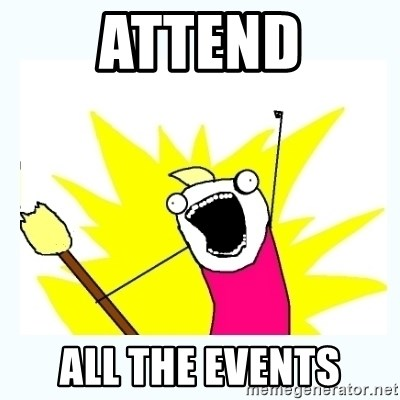 All the things - Attend all the events