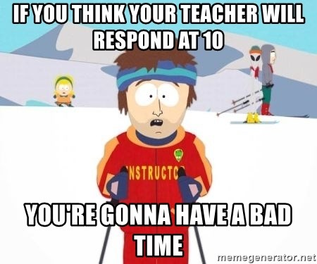 South Park Ski Teacher - If you think your teacher will respond at 10 you're gonna have a bad time