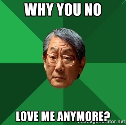 High Expectations Asian Father - why you No Love me anymore?