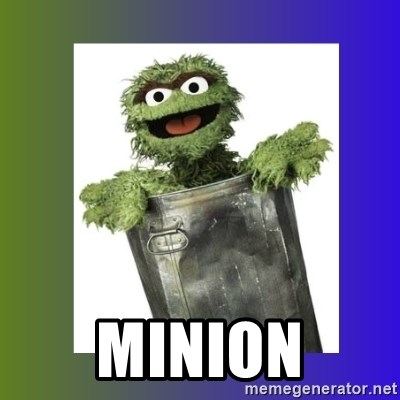Oscar the Grouch - minion