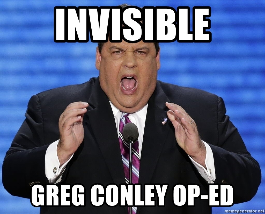Hungry Chris Christie - Invisible greg conley Op-ed