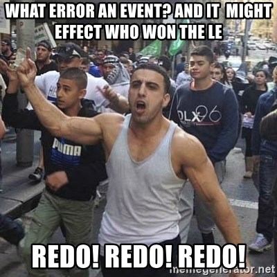 Western Muslim Protestor - What error an event? and it  might effect who won the LE Redo! redo! redo!