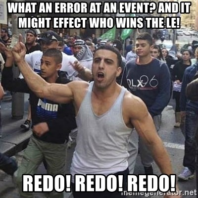 Western Muslim Protestor - What an error at an event? and it might effect who wins the LE! Redo! redo! redo!