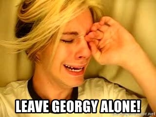 leave britney alone -  LEAVE GEORGY ALONE!