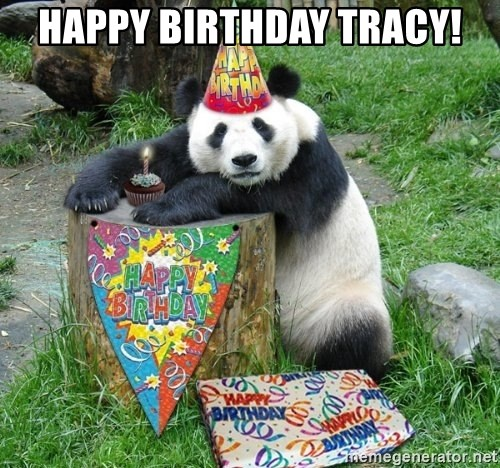 Happy Birthday Panda - Happy Birthday Tracy!