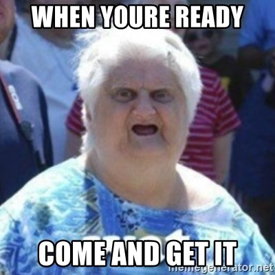 Fat Woman Wat - When youre ready  come and get it