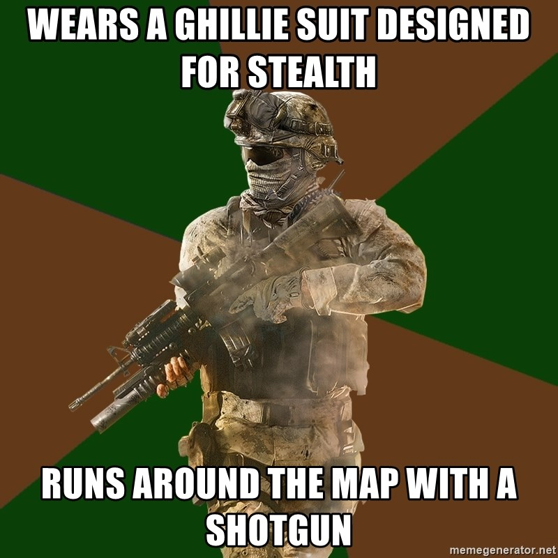 Wears a ghillie suit designed for stealth runs around the