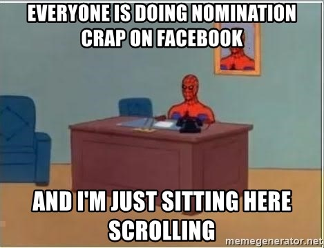 Spiderman Desk - EVERYONE IS DOING NOMINATION CRAP ON FACEBOOK AND I'M JUST SITTING HERE SCROLLING