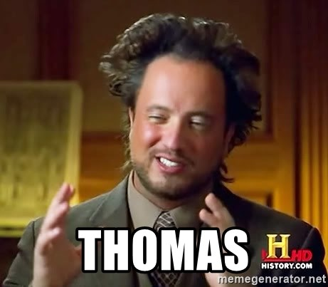 Ancient Aliens -  Thomas