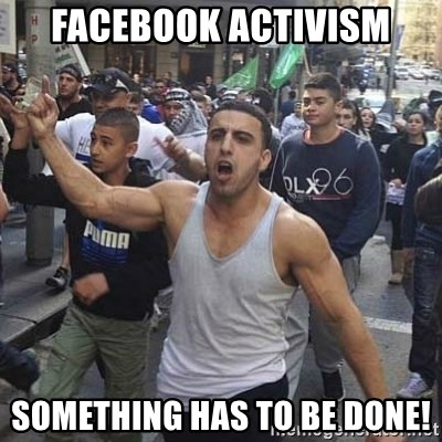 Western Muslim Protestor - Facebook Activism Something has to be done!