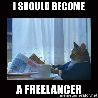i should buy a boat cat - i should become a freelancer