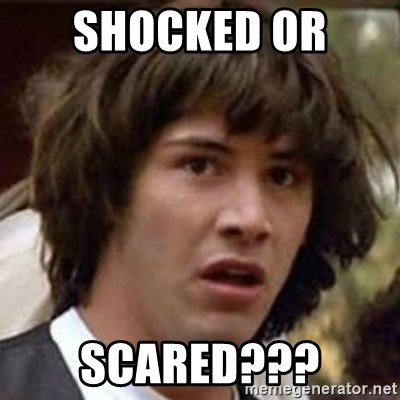 Conspiracy Keanu - Shocked or  scared???