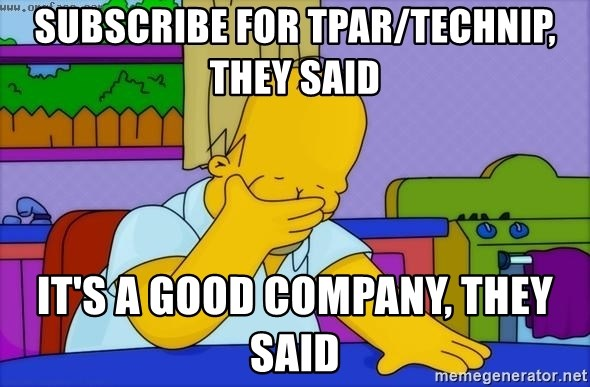 Disappointed Homer Simpson - Subscribe for tpar/technip, they said it's a good company, they said