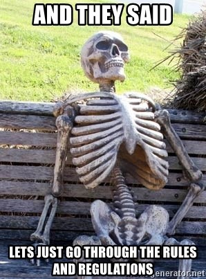 Waiting Skeleton - and they said lets just go through the rules and regulations