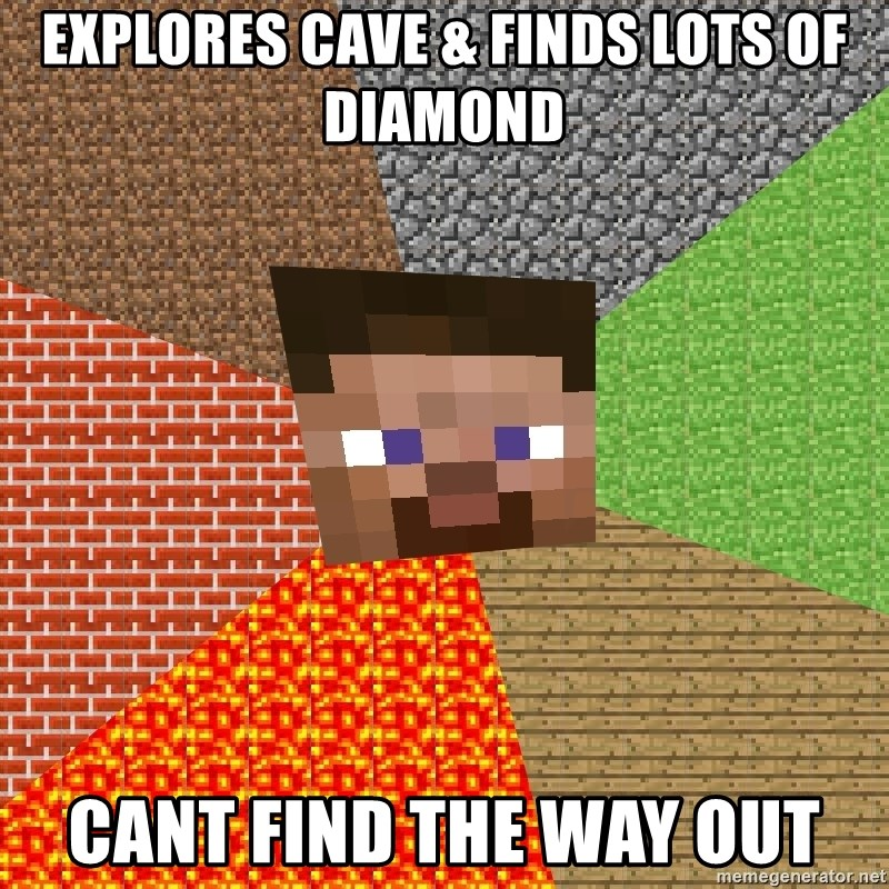 Minecraft Guy - Explores cave & finds lots of diamond Cant find the way out