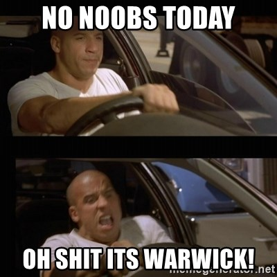 Vin Diesel Car - no noobs today oh shit its warwick!
