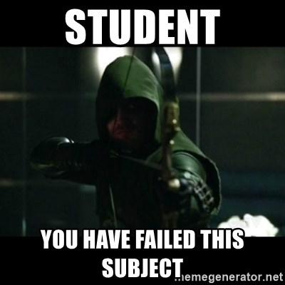 YOU HAVE FAILED THIS CITY - Student You have failed this subject