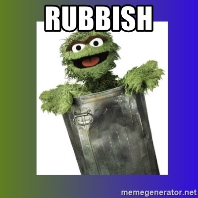 Oscar the Grouch - RUBBISH