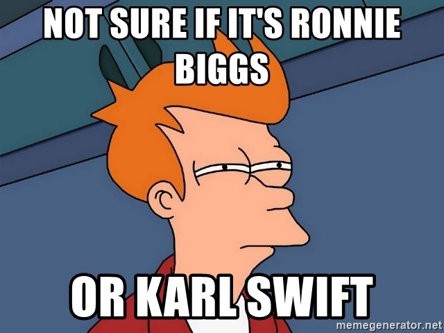 Futurama Fry - Not sure if it's ronnie biggs or karl swift