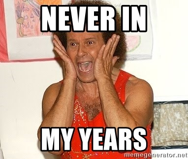 Richard Simmons Screaming - Never in my years