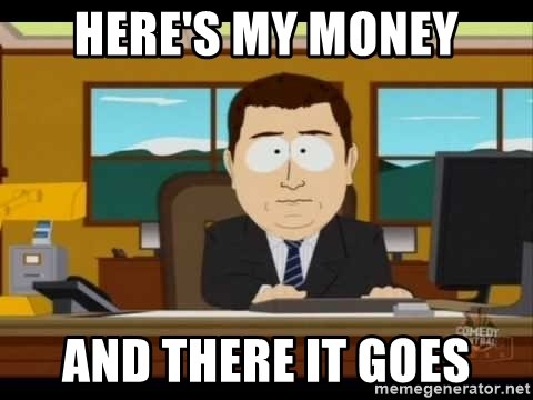 south park aand it's gone - Here's my money And there it goes