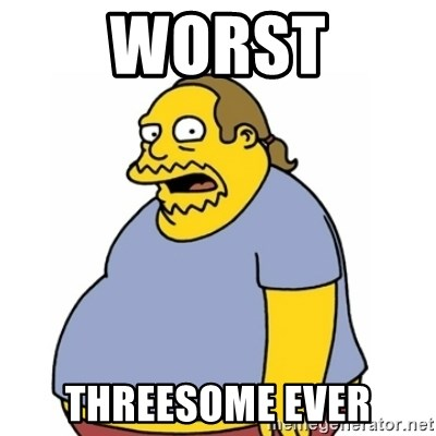 Comic Book Guy Worst Ever - Worst Threesome Ever