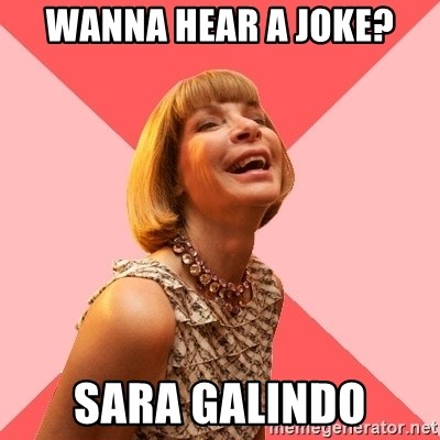 Amused Anna Wintour - Wanna hear a joke? Sara Galindo
