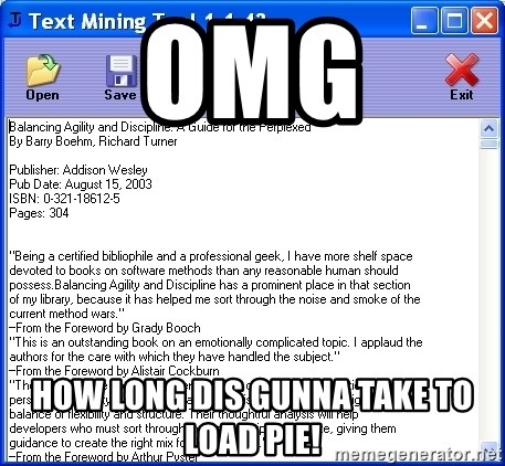 Text - OMG How long dis gunna take to load pie!