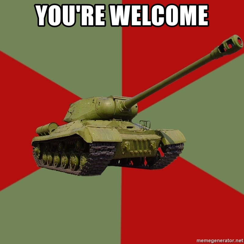 IS-2 Greatest Tank of WWII - You're welcome