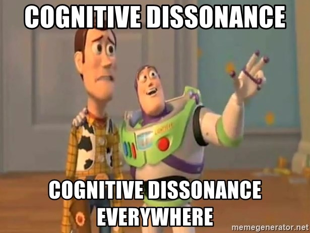 X, X Everywhere  - Cognitive dissonance cognitive dissonance everywhere