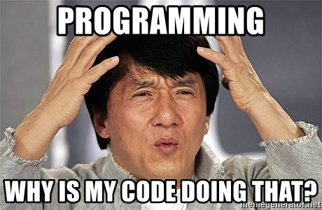 Jackie Chan - Programming Why is my code doing that?