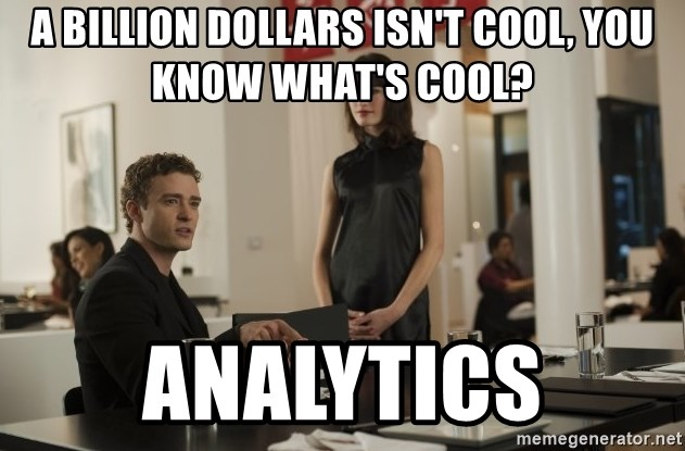 sean parker - A billion dollars isn't cool, you know what's cool? analytics