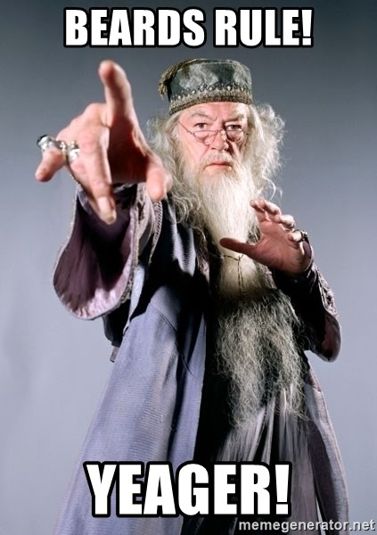 Dumbledore - Beards rule! Yeager!