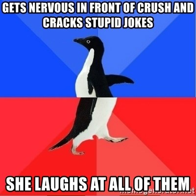 Socially Awkward to Awesome Penguin - GETS NERVOUS IN FRONT OF CRUSH AND CRACKS STUPID JOKES  SHE LAUGHS AT ALL OF THEM