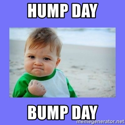 Baby fist - Hump Day Bump Day