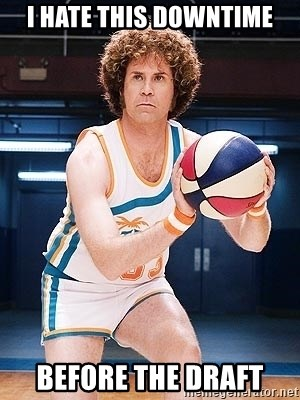 Will Ferrell Basketball - I hate this downtime Before the draft