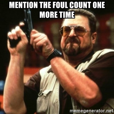 john goodman - mention the foul count one more time