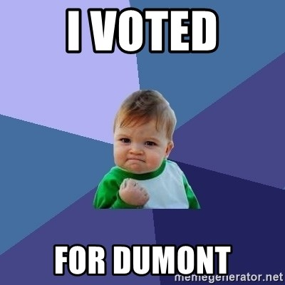 Success Kid - I voted for dumont