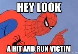 Spiderman - hey look a hit and run victim