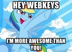 Rainbow Dash Awesome - Hey webkeys I'm more awesome than you!