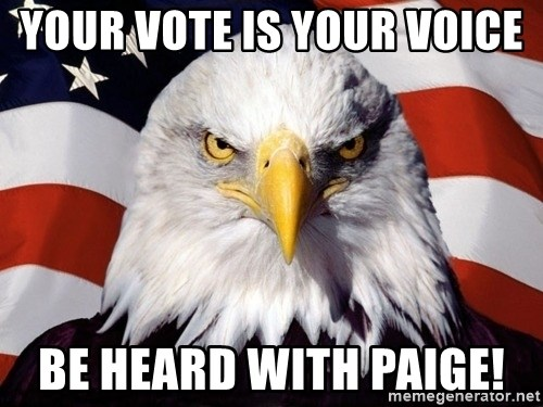 American Pride Eagle - Your Vote is Your Voice  be Heard with Paige!