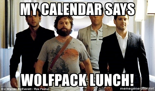My Calendar Says Wolfpack Lunch Hangover Wolf Pack Meme Generator