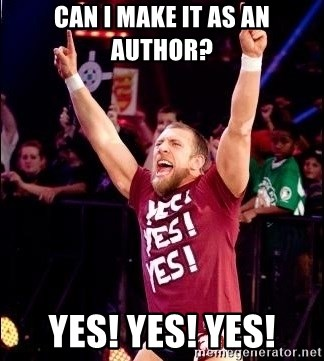 Daniel Bryan YES! - Can I make it as an author? YES! YES! YES!