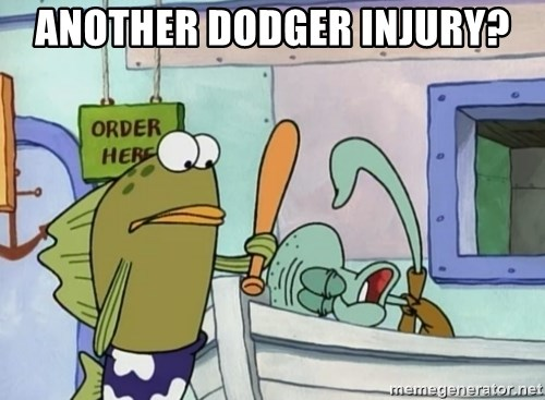 please hit me as hard as you can - ANOTHER DODGER INJURY?